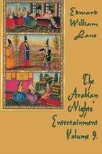 The Arabian Nights' Entertainment Volume 9.