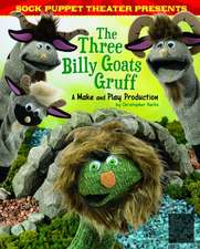 Sock Puppet Theater Presents the Three Billy Goats Gruff