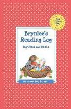 Brynlee's Reading Log:  My First 200 Books (Gatst)