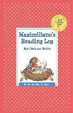 Maximiliano's Reading Log:  My First 200 Books (Gatst)