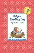 Saige's Reading Log:  My First 200 Books (Gatst)