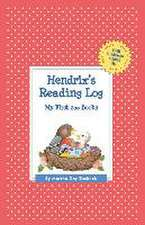 Hendrix's Reading Log:  My First 200 Books (Gatst)