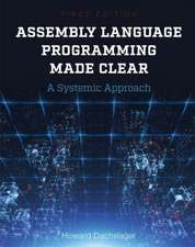 Assembly Language Programming Made Clear