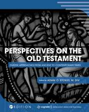 Perspectives on the Old Testament
