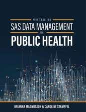 SAS Data Management for Public Health