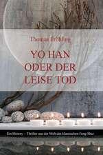 Yo Han Oder Der Leise Tod