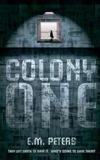 Colony One