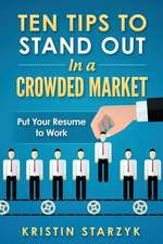 Ten Tips to Stand Out in a Crowded Market