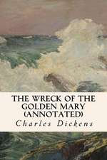 The Wreck of the Golden Mary (Annotated)