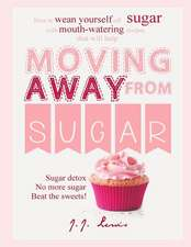 Moving Away from Sugar