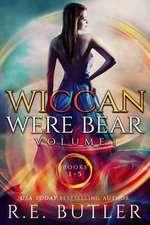 Wiccan-Were-Bear Series Volume One