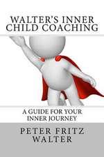 Walter's Inner Child Coaching