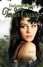 Tender Crossing
