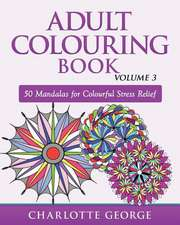 Adult Colouring Book - Volume 3
