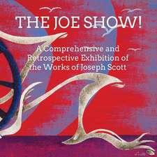 The Joe Show!