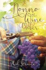 Nonno the Wine Maker