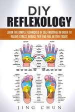 DIY Reflexology
