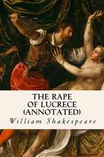 The Rape of Lucrece (Annotated)