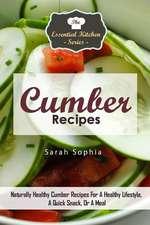 Cumber Recipes