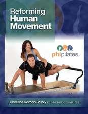 Reforming Human Movement