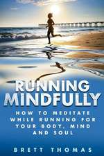 Running Mindfully