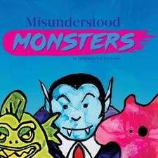 Misunderstood Monsters