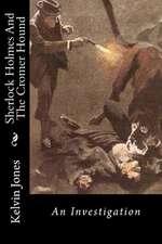 Sherlock Holmes and the Cromer Hound