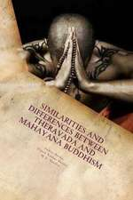 Similarities and Differences Between Theravada and Mahayana Buddhism