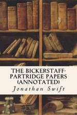 The Bickerstaff-Partridge Papers (Annotated)