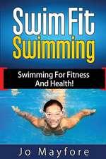 Swim Fit Swimming
