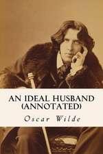 An Ideal Husband (Annotated)