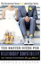 The Master Guide for Relationship Compatibility
