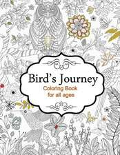 Bird's Journey - Coloring Book for All Ages