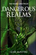 Dangerous Realms