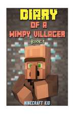 Diary of a Wimpy Villager
