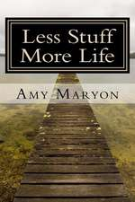 Less Stuff More Life
