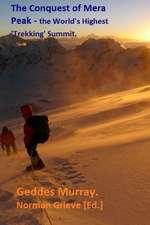 The Conquest of Mera Peak.