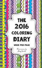 The 2016 Coloring Diary - Week Per Page