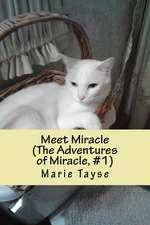 Meet Miracle