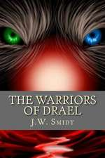 The Warriors of Drael