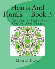 Hearts and Florals -- Book 3