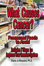 What Causes Cancer, Processed Foods to Avoid