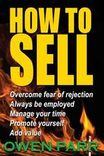 How to Sell Overcome Fear of Rejection