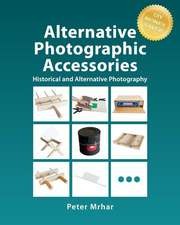 Alternative Photographic Accessories