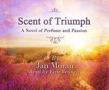 The Scent of Triumph