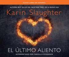 El Ultimo Aliento (Last Breath)