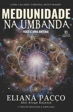 Mediunidade Na Umbanda