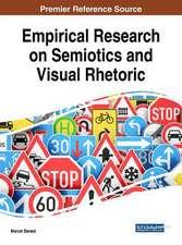 Empirical Research on Semiotics and Visual Rhetoric