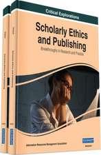 Scholarly Ethics and Publishing