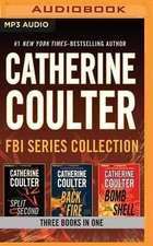 Catherine Coulter - FBI Series:  Split Second, Backfire, Bombshell